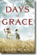 *Days of Grace* by Catherine Hall