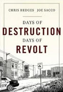 Buy *Days of Destruction, Days of Revolt* by Chris Hedges, illustrated by Joe Sacco online