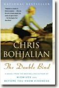 *The Double Bind* by Chris Bohjalian
