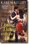 Buy *Double Dating with the Dead* by Karen Kelley online