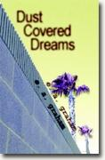 *Dust Covered Dreams* by E.A. Graham