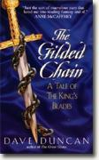 *The Gilded Chain: A Tale of the King's Blades* by Dave Duncan