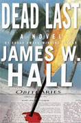 *Dead Last* by James W. Hall