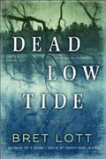 Buy *Dead Low Tide* by Bret Lott online