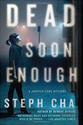 Buy *Dead Soon Enough: A Juniper Song Mystery * by Steph Chaonline