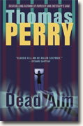 *Dead Aim* by Thomas Perry