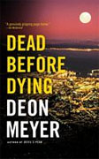 Buy *Dead Before Dying* by Deon Meyer online
