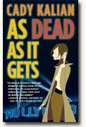 Buy *As Dead As It Gets* by Cady Kalian online