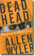 *Dead Head* by Allen Wyler