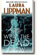 Buy *What the Dead Know* by Laura Lippman online