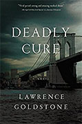 Buy *Deadly Cure* by Lawrence Goldstoneonline