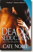 Buy *Deadly Seduction* by Cate Noble online