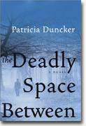 Buy *The Deadly Space Between: A Novel* online