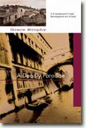 Buy *A Deadly Paradise: A Commissario Cenni Investigation* by Grace Brophy online