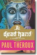 Buy *A Dead Hand: A Crime in Calcutta* by Paul Theroux online