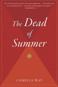 Buy *The Dead of Summer* by Camilla Way online