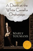 Buy *A Death at the White Camellia Orphanage* by Marly Youmansonline