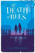*The Death of Bees* by Lisa O'Donnell
