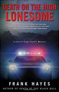 Buy *Death on the High Lonesome (A Sheriff Virgil Dalton Mystery)* by Frank Hayesonline