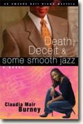 Buy *Death, Deceit and Some Smooth Jazz* by Claudia Mair Burney online