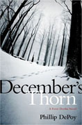 *December's Thorn: A Fever Devilin Novel* by Phillip DePoy