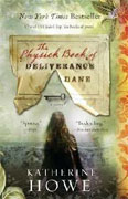 Buy *The Physick Book of Deliverance Dane* by Katherine Howe online