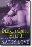 Buy *Demon Can't Help It* by Kathy Love online