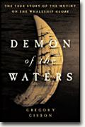 buy *Demon of the Waters: The True Story of the Mutiny on the Whaleship Globe* online