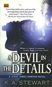 *A Devil in the Details: A Jesse James Dawson Novel* by K.A. Stewart