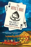 *The Devil's Odds: A Mystery* by Milton T. Burton