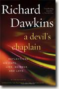 Buy *A Devil's Chaplain: Reflections on Hope, Lies, Science, and Love* online