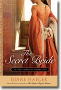 *The Secret Bride* by Diane Haeger