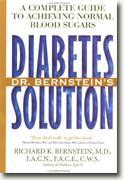 Buy *Dr. Bernstein's Diabetes Solution: The Complete Guide to Achieving Normal Blood Sugars Revised & Updated* online