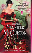 *Diary of an Accidental Wallflower: The Seduction Diaries* by Jennifer McQuiston