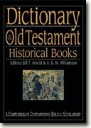 Buy *Dictionary of the Old Testament: Historical Books (The Ivp Bible Dictionary Series)* by Bill T. Arnold & H.G.M. Williamson, eds. online
