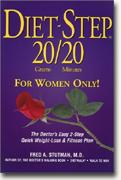 buy *Dietstep: 20 Grams 20 Minutes - For Women Only! The Doctor's 3-Step Quick Weight-Loss & Easy Fitness Plan* online