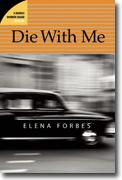 Elena Forbes's *Die With Me*