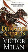 Buy *The Dinosaur Knights (The Dinosaur Lords)* by Victor Milan