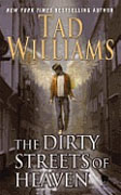 Buy *The Dirty Streets of Heaven (Bobby Dollar)* by Tad Williams
