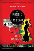 Buy *The Disciple of Las Vegas: An Ava Lee Novel* by Ian Hamiltononline