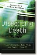 Buy *Dissecting Death: Secrets of a Medical Examiner* online