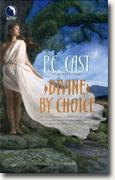 Buy *Divine by Choice* by P.C. Cast online
