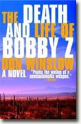 Buy *The Death and Life of Bobby Z* by Don Winslow online