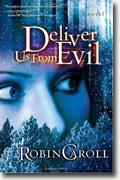 Buy *Deliver Us from Evil* by Robin Caroll online