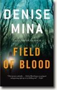 *Field of Blood* by Denise Mina