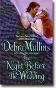 Buy *The Night Before the Wedding* by Debra Mullins online