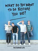 Buy *What Do You Want to Do Before You Die?* by The Buried Life online
