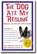 Buy *The Dog Ate My Resumé: Survival Tips for Life After College* by Zack & Larry Arnstein online