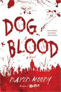 *Dog Blood* by David Moody