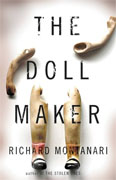 Buy *The Doll Maker (Byrne and Balzano)* by Richard Montanarionline